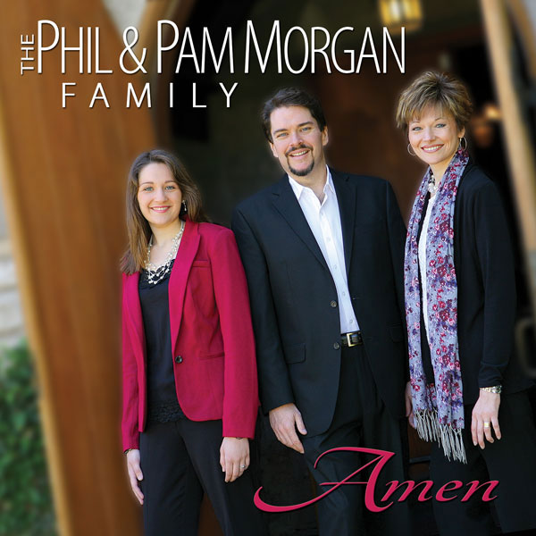 Phil and Pam Morgan Amen CD