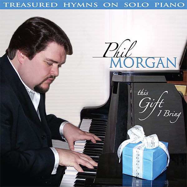 Phil Morgan Piano Hymns CD